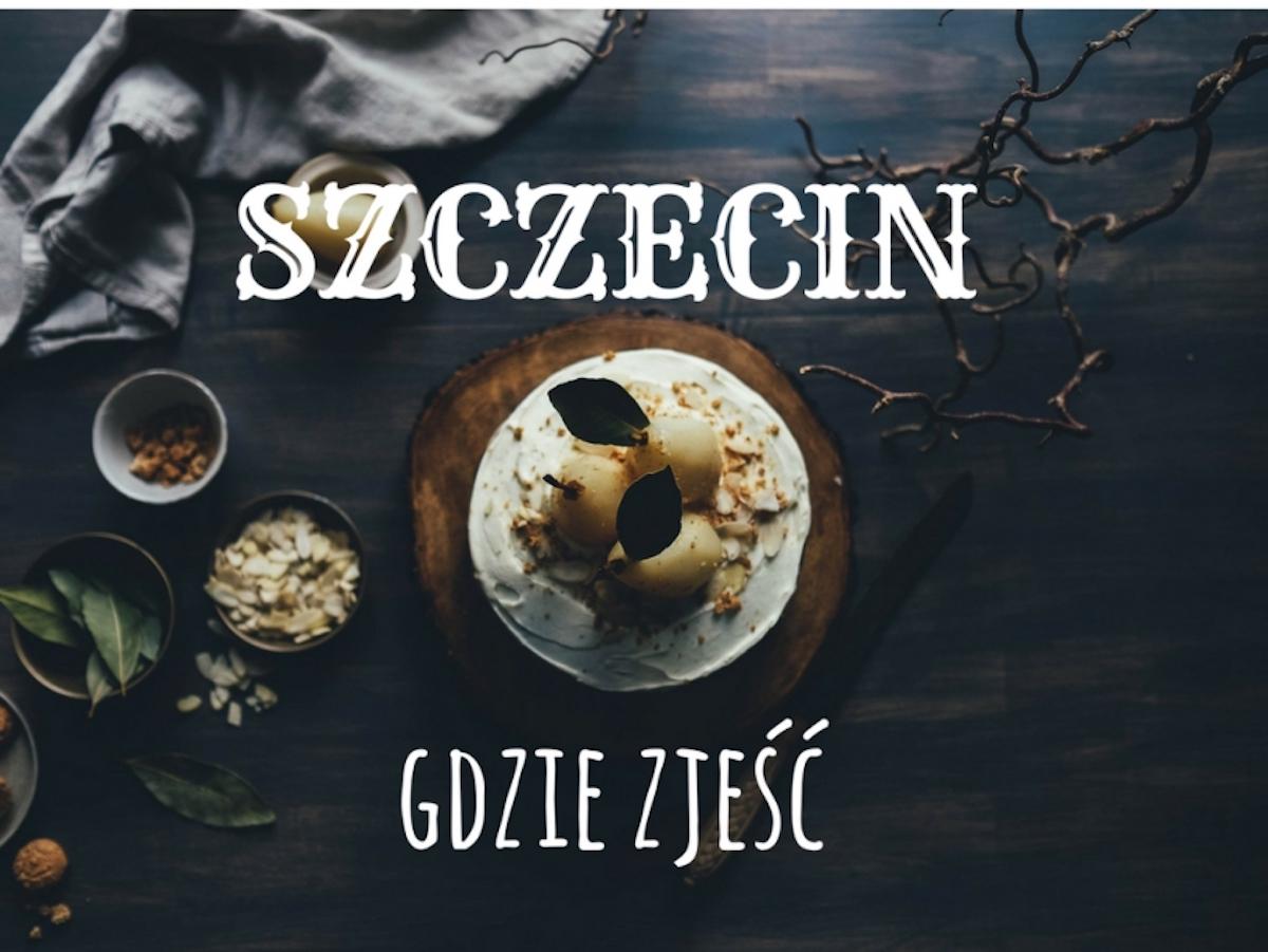 DziękujęByło Pyszne Szczecin Gdzie zjeść?
