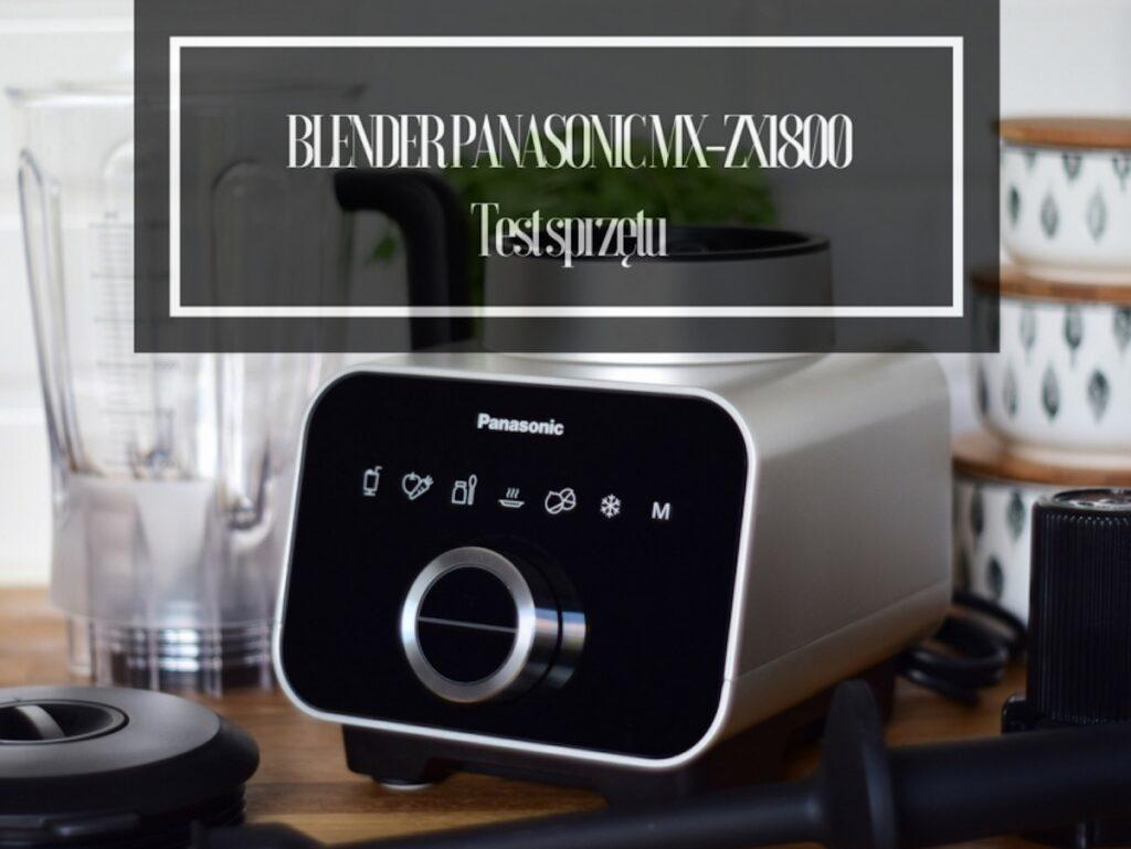 Dziękuję Było Pyszne blender Panasonic test